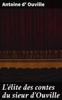 Pdf L'élite des contes du sieur d'Ouville Telecharger