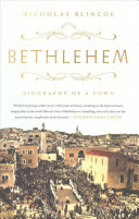link to Bethlehem : biography of a town in the TCC library catalog