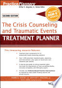 The Crisis Counseling And Traumatic Events Treatment Planner With Dsm 5 Updates 2nd Edition Book
