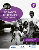 OCR GCSE History SHP: Migrants to Britain c.1250 to present