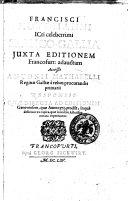 Francisci Hotomanni ... Franco-Gallia juxta editionem Francofur. adauctam Accessit Antonii Matharelli Reginae Galliae à rebus procurandi primarii Responsio qua directa editionem Genevensem, quae anno 1573. prodiit ..