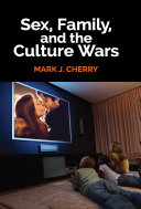 Pdf Sex, Family, and the Culture Wars Telecharger
