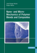 Nano- and Micro-mechanics of Polymer Blends and Composites