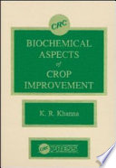 Biochemical Aspects of Crop Improvement