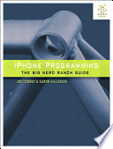 """""""iPhone Programming: The Big Nerd Ranch Guide"""" by Aaron Hillegass, Joe Conway"""