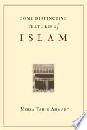 Some Distinctive Features of Islam