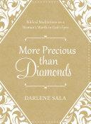 More Precious Than Diamonds: Biblical Meditations on a ...