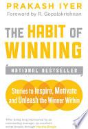 """The Habit of Winning"" by Prakash Iyer"