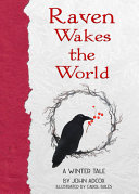 Raven Wakes the World