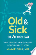 Old and Sick in America Book PDF