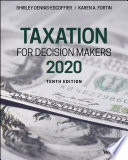 """""""Taxation for Decision Makers, 2020"""" by Shirley Dennis-Escoffier, Karen A. Fortin"""