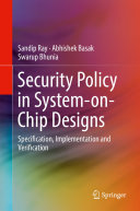 Security Policy in System on Chip Designs