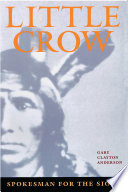 Little Crow, Spokesman for the Sioux