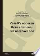 Case It   s not even three anymore    we only have one Book
