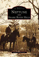 Neptune and Shark River Hills