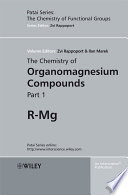 The Chemistry of Organomagnesium Compounds  2 Volume Set