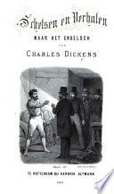 Schetsen En Verhalen Naar Het Engelsch Van Charles Dickens A Translation Of Reprinted Pieces