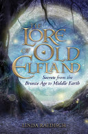 The Lore of Old Elfland