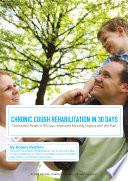 Chronic Cough Rehabilitation in 30 Days