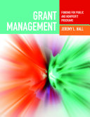Grant Management: Funding for Public and Nonprofit Programs