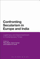 Confronting Secularism in Europe and India Book