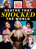TIME-LIFE Deaths That Shocked the World (BAZ Billing)