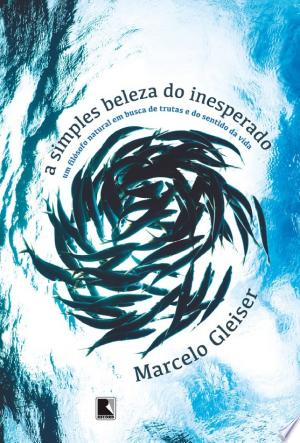 Download A simples beleza do inesperado Free PDF Books - Free PDF