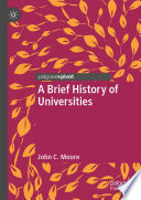 A Brief History of Universities