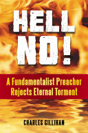 Pdf Hell No! A Fundamentalist Preacher Rejects Eternal Torment