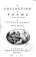 A Collection of Poems in Six Volumes. By Several Hands