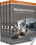 Web Based Services  Concepts  Methodologies  Tools  and Applications