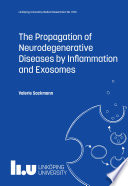 The Propagation of Neurodegenerative Diseases by Inflammation and Exosomes