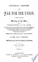 Pictorial History of the War for the Union