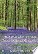 Managing And Leading Organizational Change PDF
