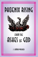 Pdf Phoenix rising from the Ashes of God Telecharger