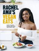 Rachel Ama's Vegan Eats Pdf/ePub eBook