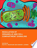 Regulation Of Organelle And Cell Compartment Signaling Book PDF