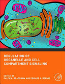 Regulation of Organelle and Cell Compartment Signaling [Pdf/ePub] eBook