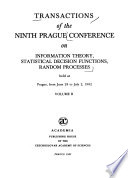 Transactions of the ... Prague Conference on Information Theory, Statistical Decision Functions, Random Processes