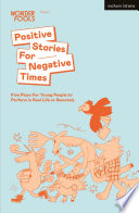 Positive Stories For Negative Times