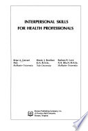 Interpersonal Skills for Health Professionals