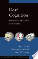 Deaf Cognition Book