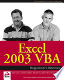 """""""Excel 2003 VBA Programmer's Reference"""" by Paul T. Kimmel, Stephen Bullen, John Green, Rob Bovey, Robert Rosenberg, Brian Patterson"""