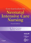 Core Curriculum for Neonatal Intensive Care Nursing Book