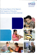 The Annual Report of Her Majesty s Chief Inspector of Education  Children s Services and Skills 2007 08