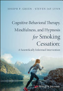 Cognitive-Behavioral Therapy, Mindfulness, and Hypnosis for Smoking Cessation [Pdf/ePub] eBook