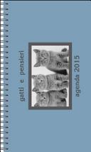 Agenda dei gatti e pensieri 2015