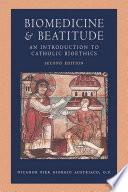 Biomedicine and Beatitude