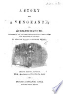 A Story with a Vengeance  etc Book