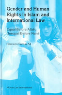 Gender and Human Rights in Islam and International Law